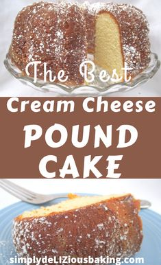 Cream Cheese Pound Cake - Delectable, Lush Taste, From This Simple and Easy Homemade Recipe. Best Pound Cake Recipe, Easy Pound Cake, Cream Cheese Pound Cake, Pound Cake Recipes, Easy Cake Recipes, Cheesecake Recipes, Baking Recipes, Dessert Recipes, Pound Cakes