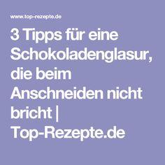 3 Tipps für eine Schokoladenglasur, die beim Anschneiden nicht bricht   Top-Rezepte.de
