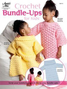 Stay warm and keep your hands free with our Bundle-Ups crochet pattern.    Great for cold weather, these crochet Bundle-Ups are cozy, warm and adorable. There are 3 crochet designs each with armholes and a split back complete with a Velcro® closure for easy on and off. Each crochet pattern is made using worsted weight yarn. Sizes include 18 mo, 24 mo, 3T and 4T.