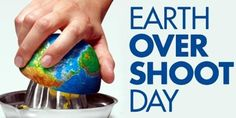 Overshoot Day dal primo agosto siamo in debito con la nostra Terra Earth And Space Science, Earth From Space, Earth Overshoot Day, Carbon Sequestration, Happy Earth, Oceans Of The World, Our Planet, Planet Earth, Ecology