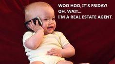 Beyond Real Estate #9: Woo Hoo, it's Friday! Oh, wait, I'm a real estate agent♂️ #realestate #agent #realtor #broker #properties #homes #home #business #job #lovemyjob #humour #joke #fun #meme #life #lifechange #changeyourlife #change #sale #client #seller #buyer #online #marketing #digital #smartphone #communication #юмор #недвижимость