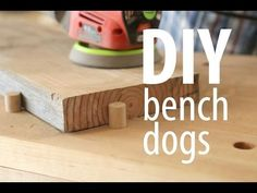 DIY Bench Dogs: 13 Steps (with Pictures)