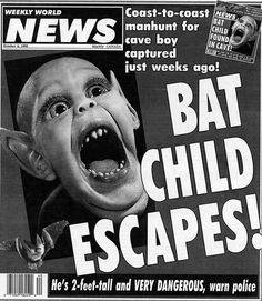 Bat Boy Hillary Clintons Alien Baby And A Tabloids Glorious Legacy