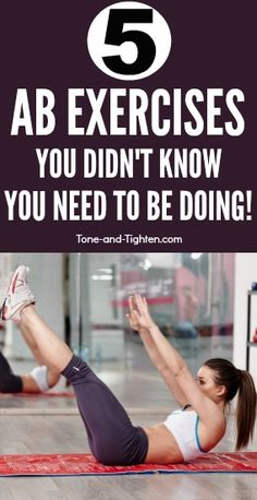 5 Ab exercises you didn't know you need to be doing! 6-Pack ab workout from Tone-and-Tighten.com