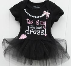 """Baby girl black onesie bodysuit with """"My little black dress"""" on the bodice. Embellished with a printed string of pearls and bows. Black tulle tutu inserted into onesie with pink bow and tulle flower. Baby Outfits, Pants Outfits, Tutu En Tulle, Pink Tulle Skirt, Fashion Kids, Baby Girl Fashion, Girls Black Dress, Gray Dress, My Baby Girl"""