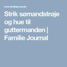 Strik sømandstrøje og hue til guttermanden   Familie Journal