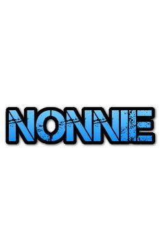 """N - """"NONNIE"""""""