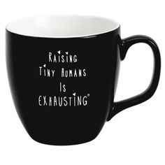 """Raising Tiny Humans is Exhausting"" Mug - Hold the Cream"