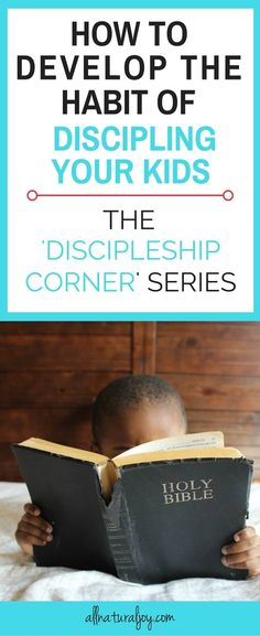 Are you wondering what the best way is to disciple your kids? Look no further. The Discipleship Corner at allnaturaljoy.com will help you teach your kids the richness of God's love  #effectivefamilydiscipleship  #familydiscipleship via @Pinterest.com/allnaturaljoy_