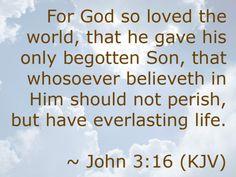John 3:16 (KJV)