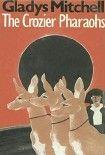 The Crozier Pharaohs. Начните читать книги Mitchell Gladys в электронной онлайн библиотеке booksonline.com.ua. Читайте любимые книги с мобильного или ПК бесплатно и без регистрации.