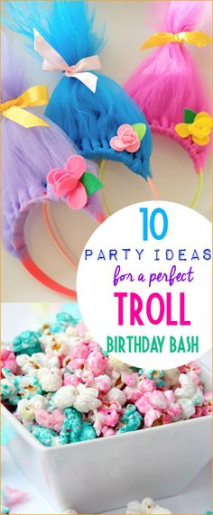 10 Troll Birthday Party Ideas.  Troll hair, Troll crafts and Troll themed food for the perfect birthday party.  Troll party favors and activities to keep the party rollin'!  Sing along with these fun ideas.