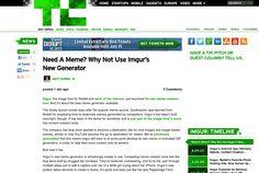 http://techcrunch.com/2013/06/27/need-a-meme-why-not-use-imgurs-new-generator/ Need A Meme? Why Not Use Imgurs NewGenerator | #Indiegogo #fundraising http://igg.me/at/tn5/