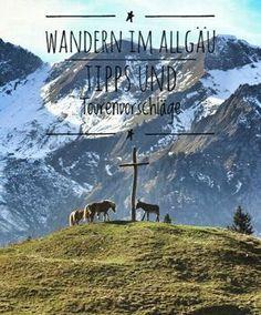 Wandern im Allgäu. Tipps und Tourenvorschläge einer Wanderbloggerin.  #wandernimallgäu #allgäuliebe #wandern