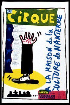 Grapus - 1977 - Du cirque à la Maison de la culture de Nanterre. Anton Bauer, dompteur... Théâtre des Amandiers. Décembre