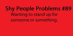shy people problems | Tumblr