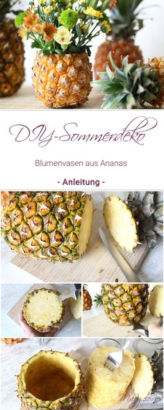 DIY-Sommerdeko - So bastelt ihr eine Ananas-Blumenvase - Anleitung für eine selbstgebastelte Blumenvase aus einer Ananas - Pineapple Flowers