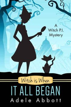 Witch Is When It All Began by Adele Abbott  2 stars