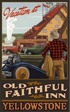 Northwest Art Mall 11 x Poster Old Faithful Inn Yellowstone by Paul A… Art Deco Posters, Vintage Travel Posters, Vintage Postcards, Old Poster, Poster Ads, Wpa Posters, Movie Posters, National Park Posters, Us National Parks