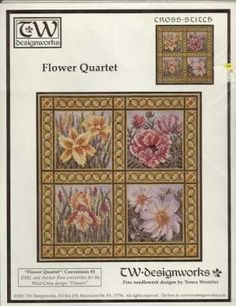 Flower Quartet - (Cross Stitch) Find your next floral design at Cobweb Corner. Save 20% off your first order with coupon WELCOMECC  #crossstitch #flowers #cobwebcorner