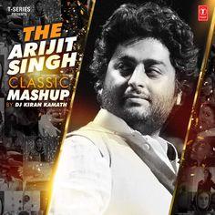 The Arijit Singh Classic Mashup - Single