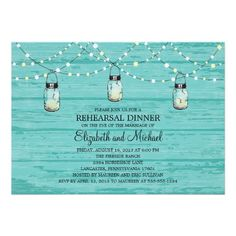 Rehearsal Dinner Rustic Wood Mason Jar and Lights Custom Invite #turquoise #rustic #wedding from http://www.zazzle.com/burlap_and_vintage_lace_bridal_shower_invitation-161636340071136204?rf=238505586582342524