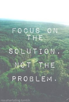 The solution again - i want to remember this when feeling put upon by someone or by life