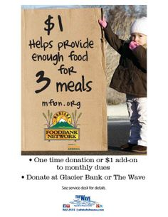 Live in the Whitefish area? Donate at The Wave or Glacier Bank and help feed hungry children in the Whitefish and Columbia Falls BackPack Program.