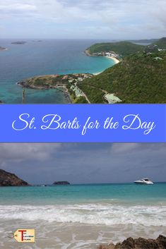 Travel blog about a day trip to St. Barts from St. Martin with suggestions on what to see, eat, and drink. Also, includes information on the ferry. via @2travelingtxns