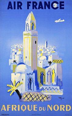 Del romántico encanto del Norte de África. | Afiche en su favor por Air France.