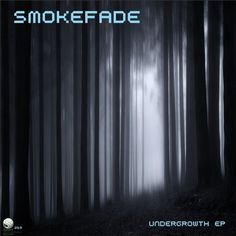 SmokeFade New Releases: Undergrowth on Beatport