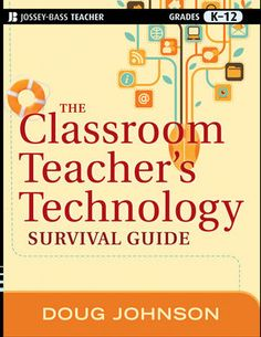 Win a free copy of The Classroom Teacher's Technology Survival Guide!  Contest ends January 17th.