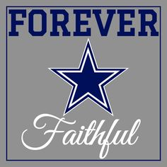 Dallas Cowboys Forever Faithful