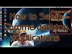How to Setup Chrome Desktop Applications - YouTube