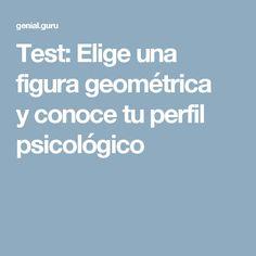 Test: Elige una figura geométrica yconoce tuperfil psicológico