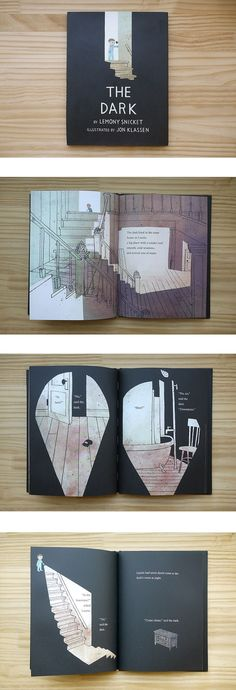 The Dark. Illustrated by Jon Klassen. Story by Lemony Snicket.