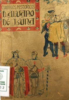 """""""Don Álvaro de Luna: una vida luminosa y una muerte sombría en la Edad Media"""", firmado por Florentina del Mar, il. de Francisco Reyes, Madrid, Hesperia, [1943] (Cuentos históricos)."""