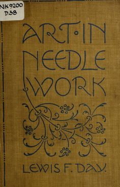 Art in needlework; a book about embroidery