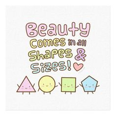 Customizable #Amusing #Beautiful #Beauty #Beauty#Standards #Cartoon #Cheerful #Circle #Colourful #Cute #For#Her #Geometric #Girl#Quotes #Humor #Kawaii #Pastel #Pentagon #Positivity #Quote #Quotes #Quotes#For#Her #Rusty#Doodle #Self#Confidence #Shapes #Shapes#And#Sizes #Short#Beauty#Quotes #Square #Triangle #True#Beauty#Quotes #Wall #Wall#Decor#Quotes #Wall#Decorating#Ideas Cute Beauty Come in All Shapes and Sizes Quote Canvas Print available WorldWide on http://bit.ly/2hBTPmi
