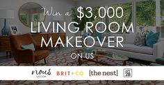 Get the living room of your dreams with a $3,000 living room makeover via @nousdecor, @britandco, @thenest, @Apt2B