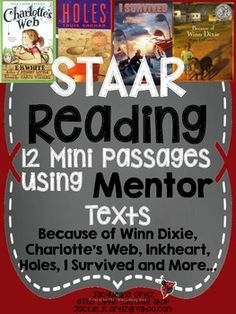 12 Mini Passages using Mentor Texts:Because of Winn Dixie, Charlottes Web, Inkheart, Holes, I Survived and More Teacher Tips:I would recommend using these in literacy stations or as warm-up or homework. They are written to be short assignments (5-10 minutes) to review strategies they have learned.