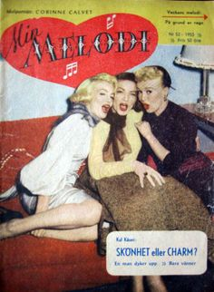 "Marilyn Monroe, Lauren Bacall and Betty Grable on the set of ""How To Marry A Millionaire"" on the front cover of ""Min Melodi"" magazine, Sweden, 1953. Photo by Earl Theisen, 1953."