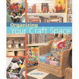 Organizing Your Craft Space Jo Packham 2006 Excellent Used Condition Sewing Room Organization, Studio Organization, Organization Ideas, Storage Ideas, Sewing Room Design, Sewing Rooms, Sewing Spaces, Sewing Studio, Bead Storage