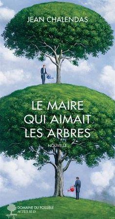Le maire qui aimait les arbres | Bibliothèques de Pantin