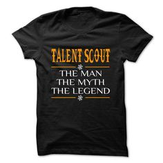 The Legen Talent Scout ... - 0399 Cool Job Shirt ! - #gift for her #unique gift. ADD TO CART => https://www.sunfrog.com/LifeStyle/The-Legen-Talent-Scout--0399-Cool-Job-Shirt-.html?68278