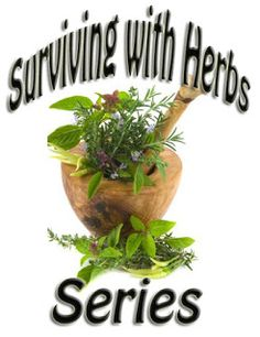Vital Herb Properties Series Part 1