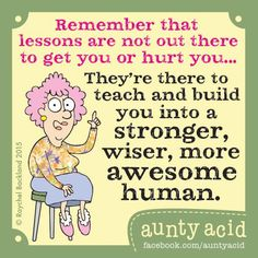 Ged Backland's random and witty thoughts on everyday life as told by Aunty Acid and her husband Walt in this Web comic Think Positive Words, Positive Attitude, Auntie Quotes, Aunt Acid, Acid Rock, Funny Qoutes, Humorous Quotes, Funny Sayings, Development Quotes