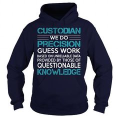 Awesome Tee For Custodian T Shirts, Hoodies. Check Price ==► https://www.sunfrog.com/LifeStyle/Awesome-Tee-For-Custodian-99370796-Navy-Blue-Hoodie.html?41382