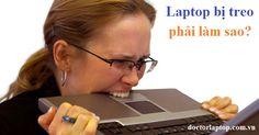 Sửa lỗi Laptop bị treo