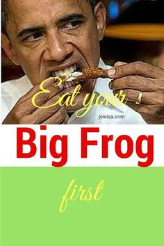 Whether or not you eat frog is your business! This post is actually about prioritising jobs or things that you have to do. Important if you work from home.